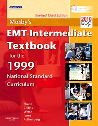 Mosby's EMT- Intermediate Textbook for the 1999 National Standard Curriculum, Revised Reprint