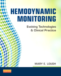 Hemodynamic Monitoring - 1st Edition - ISBN: 9780323085120, 9780323100564