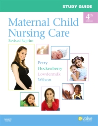 Cover image for Study Guide for Maternal Child Nursing Care - Revised Reprint