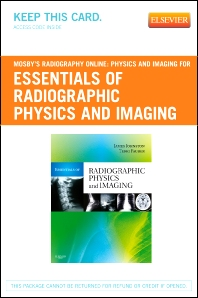 Mosby's Radiography Online: Physics and Imaging for Essentials of Radiographic Physics and Imaging (Access Code)