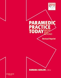 Paramedic Practice Today - Volume 1(Revised Reprint)