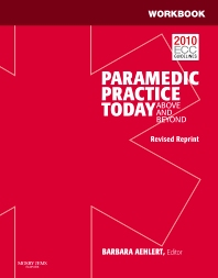 Workbook for Paramedic Practice Today - Volume 1 (Revised Reprint)