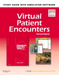 Virtual Patient Encounters for Paramedic Practice Today - Revised Reprint