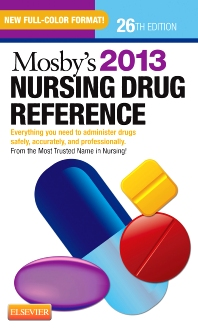 Mosby's 2013 Nursing Drug Reference - 26th Edition - ISBN: 9780323101189