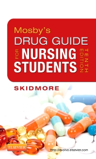 Mosby's Drug Guide for Nursing Students - 10th Edition - ISBN: 9780323101653