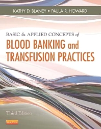 Cover image for Basic & Applied Concepts of Blood Banking and Transfusion Practices