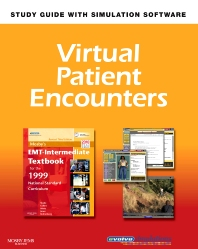Virtual Patient Encounters for Mosby's EMT - Intermediate Textbook for the 1999 National Standard Curriculum - Revised Reprint - 3rd Edition - ISBN: 9780323086776