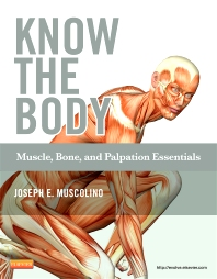 Cover image for Know the Body: Muscle, Bone, and Palpation Essentials