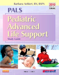 PALS Pediatric Advanced Life Support Study Guide