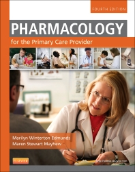 Pharmacology for the Primary Care Provider - 4th Edition - ISBN: 9780323087902, 9780323187145