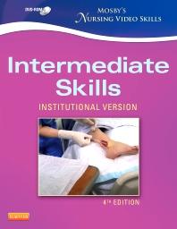 Mosby's Nursing Video Skills - Intermediate Skills DVD - 4th Edition - ISBN: 9780323088602