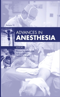 Advances in Anesthesia - 1st Edition - ISBN: 9780323088701, 9780323089531