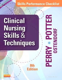 Skills Performance Checklists for Clinical Nursing Skills & Techniques - 8th Edition - ISBN: 9780323088985, 9780323359467