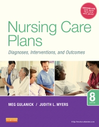Nursing Care Plans, 8th Edition,Meg Gulanick,Judith Myers,ISBN9780323091374
