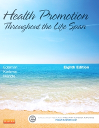 Health Promotion Throughout the Life Span, 8th Edition,Carole Edelman,Elizabeth Kudzma,Carol Mandle,ISBN9780323091411
