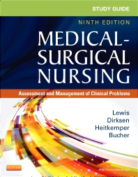 Study Guide for Medical-Surgical Nursing, 9th Edition,Sharon Lewis,Shannon Dirksen,Linda Bucher,ISBN9780323091473