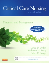 Critical Care Nursing, 7th Edition,Linda Urden,Kathleen Stacy,Mary Lough,ISBN9780323091787
