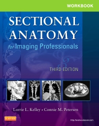 Workbook for Sectional Anatomy for Imaging Professionals - 3rd Edition - ISBN: 9780323094191, 9780323292498