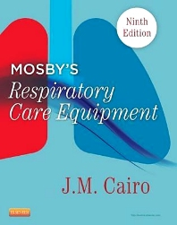 Mosby's Respiratory Care Equipment - 9th Edition - ISBN: 9780323096218, 9780323277037
