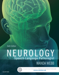 Cover image for Neurology for the Speech-Language Pathologist