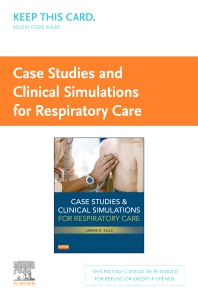 Case Studies and Clinical Simulations for Respiratory Care (Retail Access Card) - 1st Edition - ISBN: 9780323100526