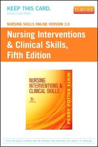 Nursing Skills Online Version 3.0  for Nursing Interventions & Clinical Skills (Access Code) - 5th Edition - ISBN: 9780323100632