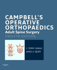 Campbell's Operative Orthopaedics: Adult Spine Surgery E-Book - 12th Edition - ISBN: 9780323101370