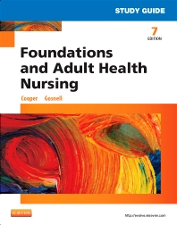 Study Guide for Foundations and Adult Health Nursing, 7th Edition,Kim Cooper,Kelly Gosnell,ISBN9780323112192