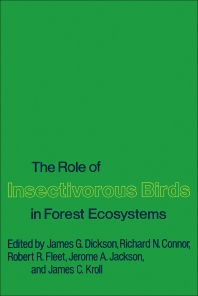 9780323152358 - The Role of Insectivorous Birds in Forest Ecosystems - كتاب