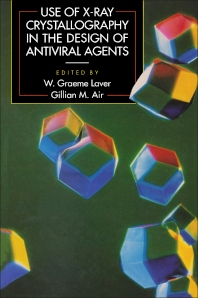 9780323152457 - Use of X-Ray Crystallography in the Design of Antiviral Agents - كتاب