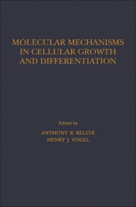 9780323152730 - Molecular Mechanisms In Cellular Growth and Differentiation - كتاب