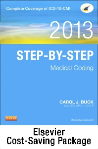 Step-by-Step Medical Coding 2013 Edition - Text, Workbook, 2014 ICD-9-CM for Hospitals, Volumes 1, 2, & 3 Professional Edition, 2013 HCPCS Level II Standard Edition and 2013 CPT Professional Edition Package