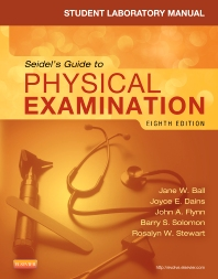 Student Laboratory Manual for Seidel's Guide to Physical Examination - 8th Edition - ISBN: 9780323169523, 9780323290371