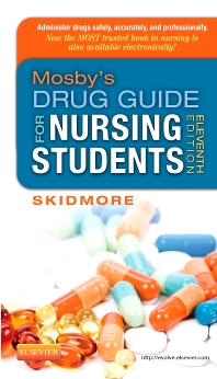 Mosby's Drug Guide for Nursing Students - 11th Edition - ISBN: 9780323170215, 9780323287364