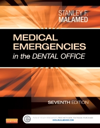 Medical Emergencies in the Dental Office - 7th Edition - ISBN: 9780323171229, 9780323171250