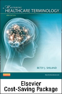 Medical Terminology Online for Mastering Healthcare Terminology - Spiral Bound (Access Code, Textbook and Mosby's Dictionary 9e Package)