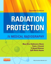 Radiation Protection in Medical Radiography - 7th Edition - ISBN: 9780323172202, 9780323292757