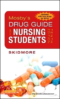 Mosby's Drug Guide for Nursing Students, with 2014 Update - 10th Edition - ISBN: 9780323188302