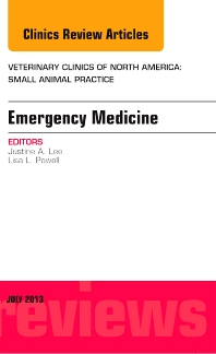 Cover image for Emergency Medicine, An Issue of Veterinary Clinics: Small Animal Practice