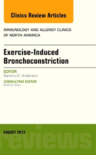 Cover image for Exercise-Induced Bronchoconstriction, An Issue of Immunology and Allergy Clinics