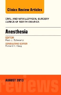 Cover image for Anesthesia, An Issue of Oral and Maxillofacial Surgery Clinics