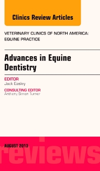 Cover image for Advances in Equine Dentistry, An Issue of Veterinary Clinics: Equine Practice