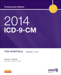 2014 ICD-9-CM for Hospitals, Volumes 1, 2 and 3 Professional Edition - 1st Edition