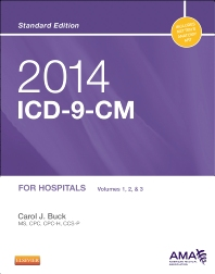 2014 ICD-9-CM for Hospitals, Volumes 1, 2 and 3 Standard Edition