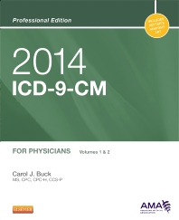 2014 ICD-9-CM for Physicians, Volumes 1 and 2 Professional Edition - 1st Edition - ISBN: 9780323186766, 9780323264235
