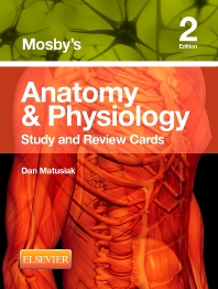 Mosby's Anatomy & Physiology Study and Review Cards - 2nd Edition - ISBN: 9780323187251, 9780323187268