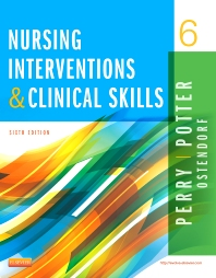 Nursing Interventions & Clinical Skills, 6th Edition,Anne Perry,Patricia Potter,Wendy Ostendorf,ISBN9780323187947