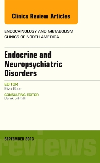 Cover image for Endocrine and Neuropsychiatric Disorders, An Issue of Endocrinology and Metabolism Clinics