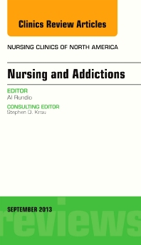 Cover image for Nursing and Addictions, An Issue of Nursing Clinics