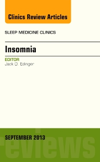 Insomnia, An Issue of Sleep Medicine Clinics - 1st Edition - ISBN: 9780323188722, 9780323188739